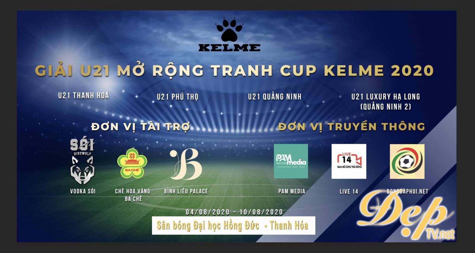 Giải bóng đá U21 mở rộng – tranh cúp Kelme 2020 hứa hẹn làm